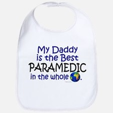 Best Paramedic In The World (Daddy) Bib