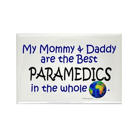 Best Paramedics In The World Rectangle Magnet