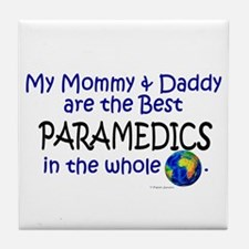 Best Paramedics In The World Tile Coaster
