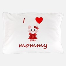 I love mommy (kitty-red) Pillow Case