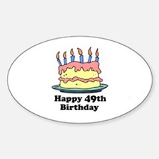 Happy 49th Birthday Oval Decal