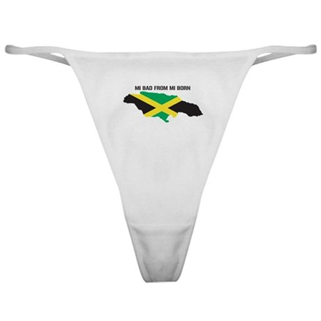 Mi Bad From Mi Born Classic Thong