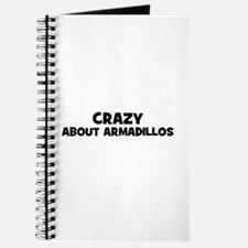 crazy about armadillos Journal