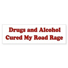 Drugs and Alcohol Bumper Bumper Sticker