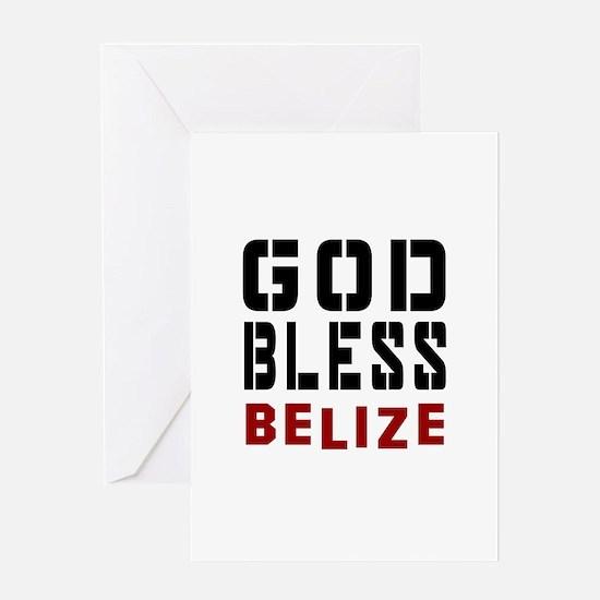 God Bless Belize Greeting Card