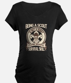 being a scout Maternity T-Shirt