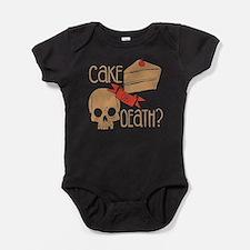 CAKE OR DEATH Shirt Baby Bodysuit