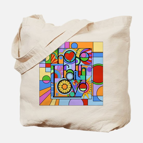 Hope, Faith, Love Tote Bag