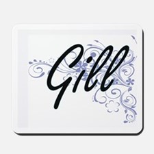 Gill surname artistic design with Flower Mousepad