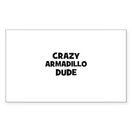 crazy armadillo dude Rectangle Sticker