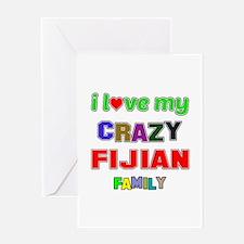 I love my crazy Fijian family Greeting Card