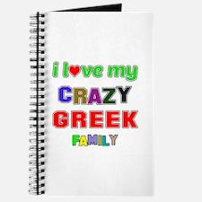 I love my crazy Greek family Journal