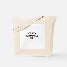 crazy armadillo girl Tote Bag