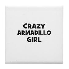 crazy armadillo girl Tile Coaster