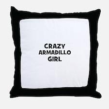 crazy armadillo girl Throw Pillow
