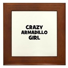 crazy armadillo girl Framed Tile