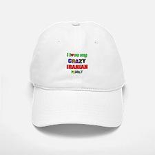 I love my crazy Iranian family Baseball Baseball Cap
