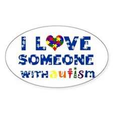 I love someone with Autism Oval Bumper Stickers