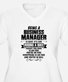 Being A Business Manager... Plus Size T-Shirt