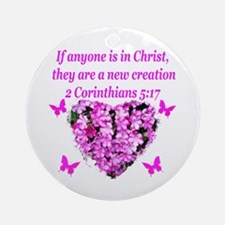 2 Corinthians 5:17 Round Ornament