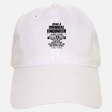 Being A Chemical Engineer... Baseball Baseball Baseball Cap