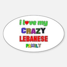 I love my crazy Lebanese family Decal