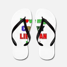 I love my crazy Liberian family Flip Flops