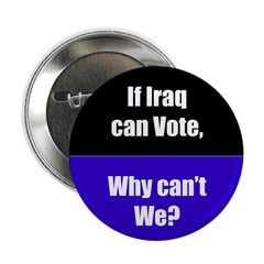 If Iraq can vote, why can't w 2.25