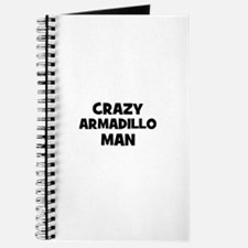 Crazy armadillo man Journal