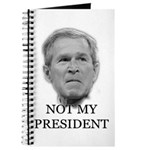 Not My President (anti-bush gear) Journal