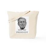 Not My President (anti-bush gear) Tote Bag