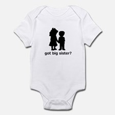 Got Big Sister? Infant Bodysuit
