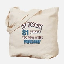 81 Years Birthday Designs Tote Bag