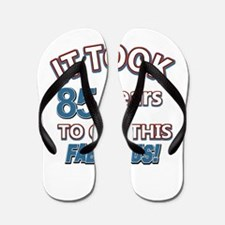 85 Years Birthday Designs Flip Flops