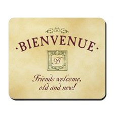 Bienvenue -- A French Welcome Mousepad