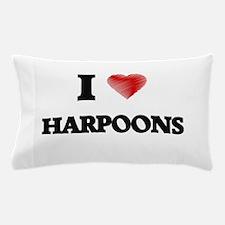 I love Harpoons Pillow Case