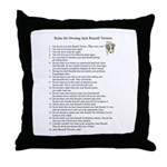 Rules for Owning JRTs Throw Pillow