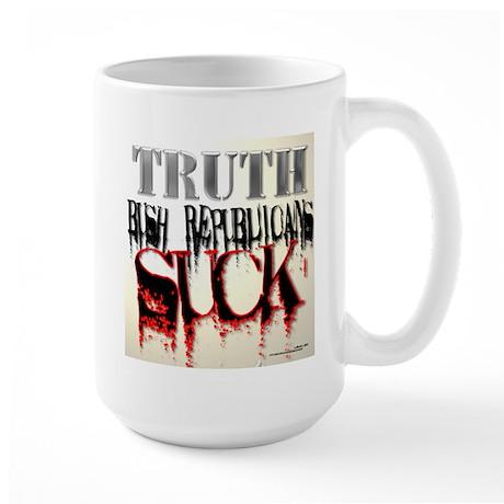 Bush Republicans Suck Large Mug