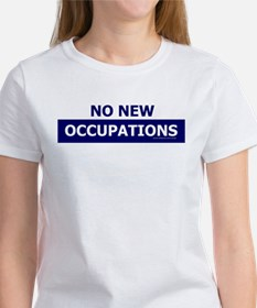 No New Occupations Tee