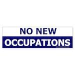 No New Occupations Bumper Sticker