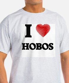 I love Hobos T-Shirt