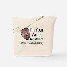 worst nightmare Tote Bag