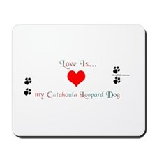 Love is my Catahoula Mousepad