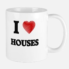 I love Houses Mugs