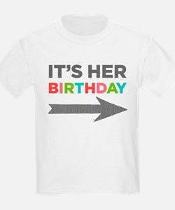 Its Her Birthday (Right Arrow) T-Shirt