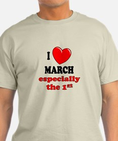 March 1st T-Shirt