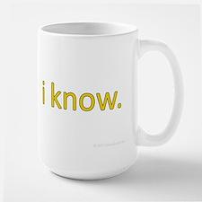 i know Large Mug