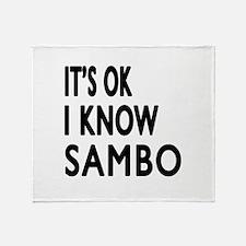 I Know Sambo Throw Blanket