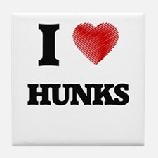 I love Hunks Tile Coaster