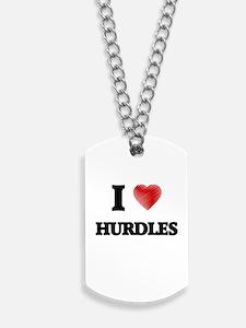 I love Hurdles Dog Tags